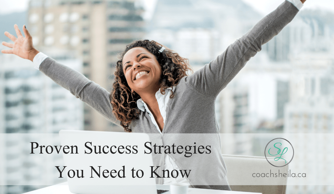 Proven Success Strategies you Need to Know